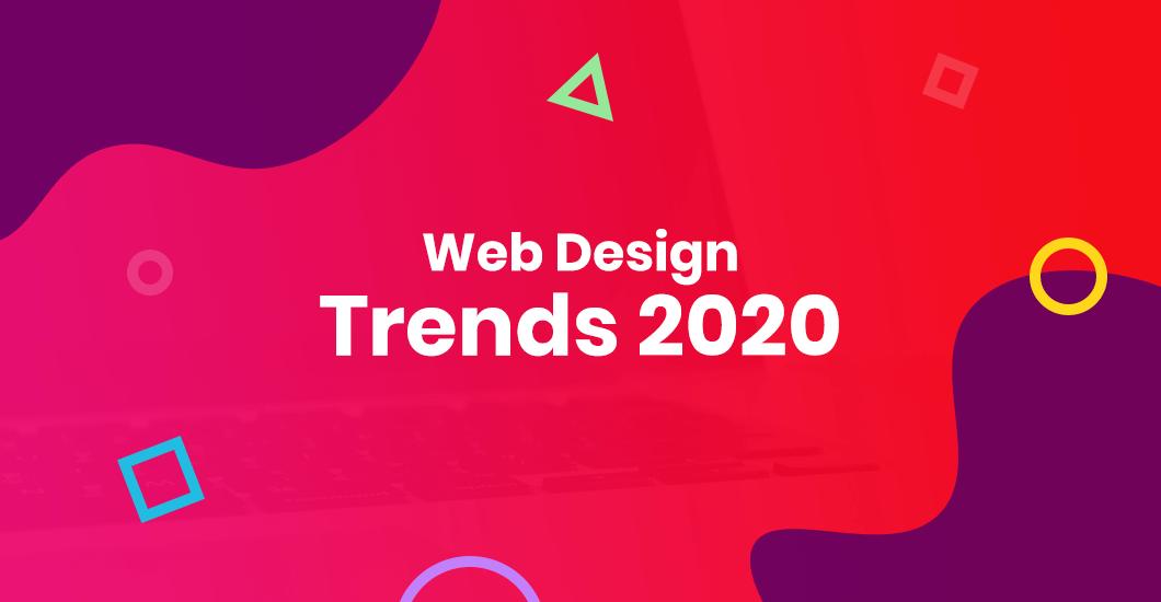 Top 12 Web Design Trends 2020